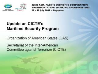 Update on CICTE's  Maritime Security Program