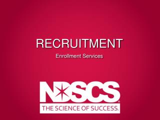 RECRUITMENT Enrollment Services
