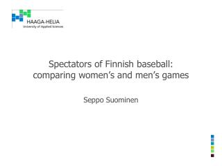 Spectators of Finnish baseball:  comparing women's and men's games