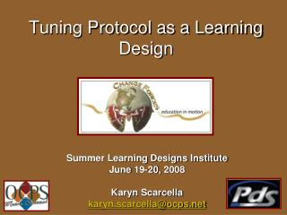 Tuning Protocol as a Learning Design