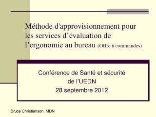Conférence de Santé et sécurité de l'UEDN 28 septembre 2012
