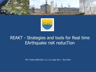 REAKT - Strategies and tools for Real time EArthquake risK reducTion