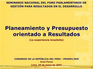 Ariel Pares Lima, 29 de mayo de 2007