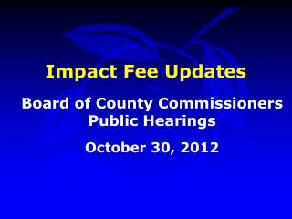 Impact Fee Updates
