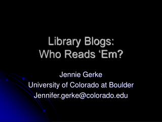 Library Blogs: Who Reads 'Em?