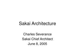 Sakai Architecture