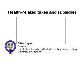 Health-related taxes and subsidies