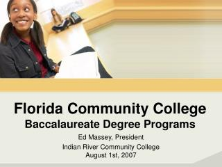 Florida Community College  Baccalaureate Degree Programs