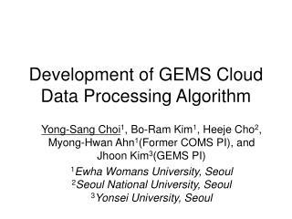 Development of GEMS Cloud Data Processing Algorithm