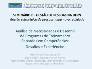 SEMIN RIO DE GEST O DE PESSOAS NA UFRN Gest o estrat gica de pessoas: uma nova realidade