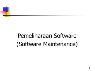 Pemeliharaan Software (Software Maintenance)
