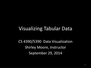 Visualizing  Tabular Data