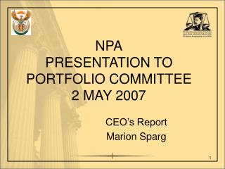 NPA PRESENTATION TO PORTFOLIO COMMITTEE 2 MAY 2007