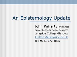 An Epistemology Update