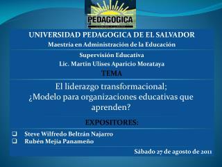 El liderazgo transformacional;     ¿Modelo para organizaciones educativas que aprenden?