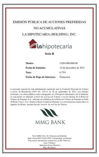 EMISIÓN PÚBLICA DE ACCIONES PREFERIDAS NO ACUMULATIVAS LA HIPOTECARIA (HOLDING), INC. Serie B