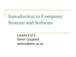 Introduction to Computer Systems and Software