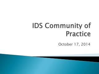 IDS Community of Practice
