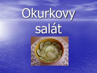 Okurkovy salát