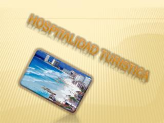 Hospitalidad  turistica