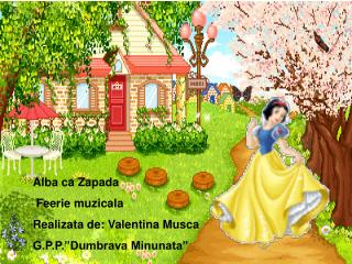 """Alba ca Zapada  Feerie muzicala Realizata de: Valentina Musca G.P.P.""""Dumbrava Minunata"""""""