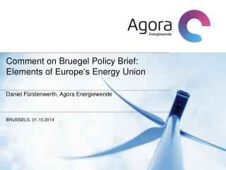 Comment on  Bruegel Policy  Brief : Elements  of Europe�s Energy  Union