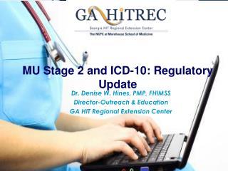 MU Stage 2 and ICD-10: Regulatory Update