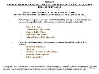 ANEXO 5 CARTERA DE SERVICIOS : PROMOCION Y PREVENCION DE LA SALUD, CAUSES ESTADO DE CHIAPAS
