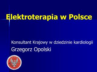Elektroterapia w Polsce