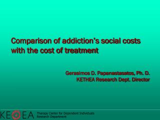 Comparison of addiction's social costs with the cost of treatment