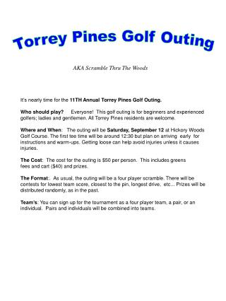 It's nearly time for the  11TH Annual Torrey Pines Golf Outing.
