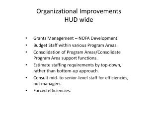 Organizational Improvements HUD wide