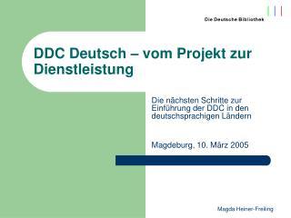 DDC Deutsch – vom Projekt zur Dienstleistung
