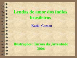 Lendas de amor dos índios brasileiros