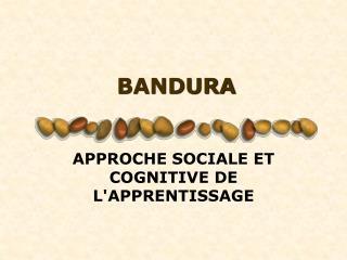 BANDURA