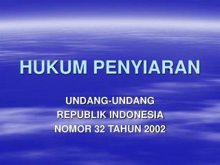 HUKUM PENYIARAN