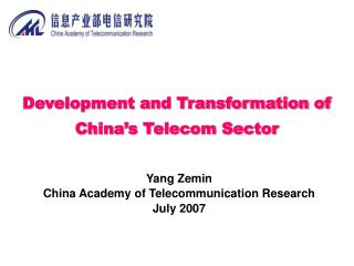 Development and Transformation of China�s Telecom Sector