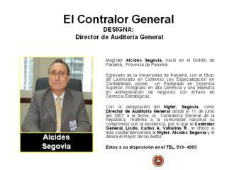 El Contralor General DESIGNA:   Director de Auditoría General