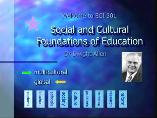 Social and Cultural Foundations of Education