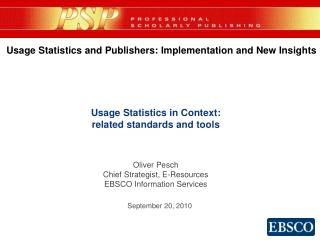 Usage Statistics and Publishers: Implementation and New Insights