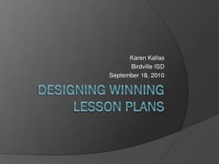 Designing Winning Lesson Plans