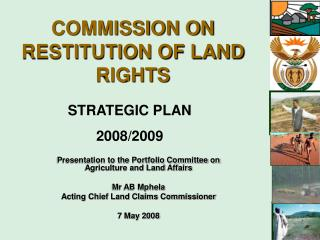 Presentation to the Portfolio Committee on Agriculture and Land Affairs  Mr AB Mphela