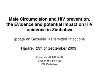 Karin Hatzold, MD, MPH Director HIV Services PSI Zimbabwe