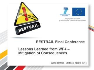 RESTRAIL Final Conference