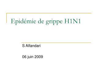 Epid mie de grippe H1N1