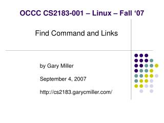 OCCC CS2183-001 – Linux – Fall '07