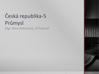 Česká republika-5 Průmysl