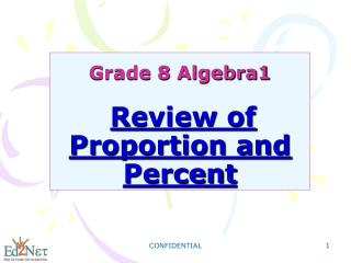 Grade 8 Algebra1 Review of Proportion and Percent