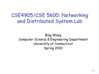 CSE4905/CSE 5600: Networking and Distributed System Lab