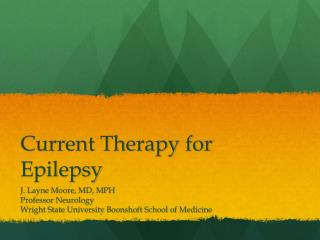 Current Therapy for Epilepsy